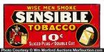 Sensible Tobacco Sign