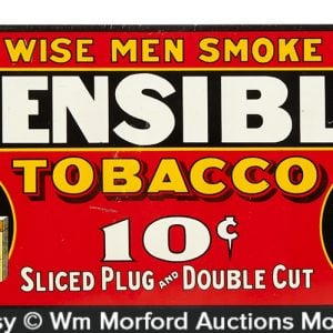 Sensible Tobacco Sign