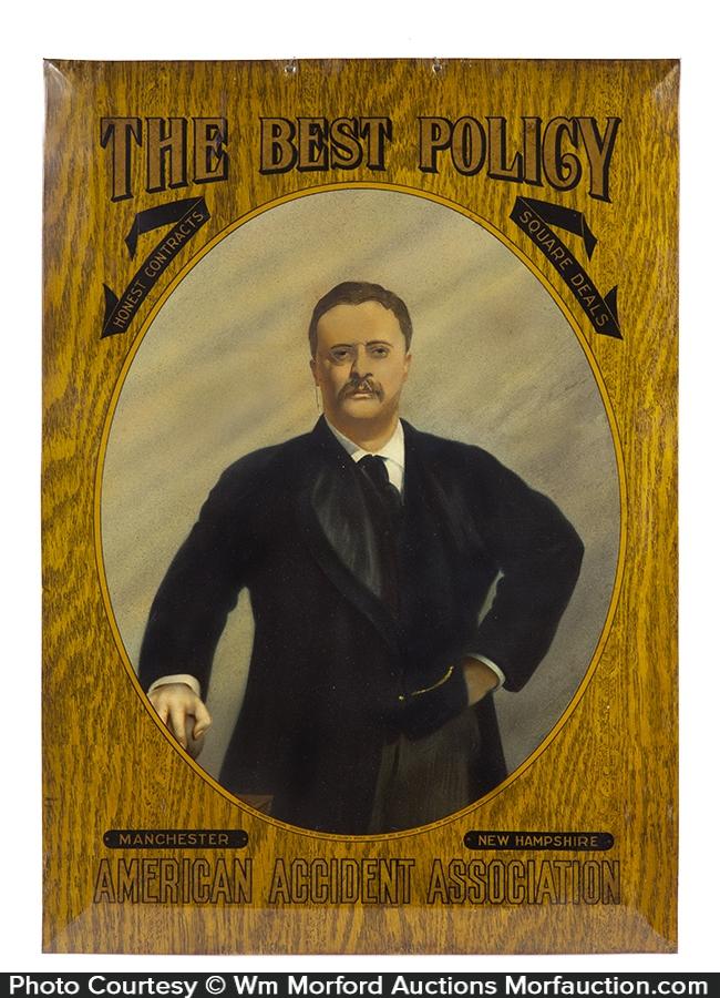 Teddy Roosevelt Insurance Sign