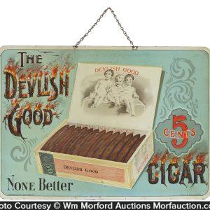 Devlish Good Cigars Sign