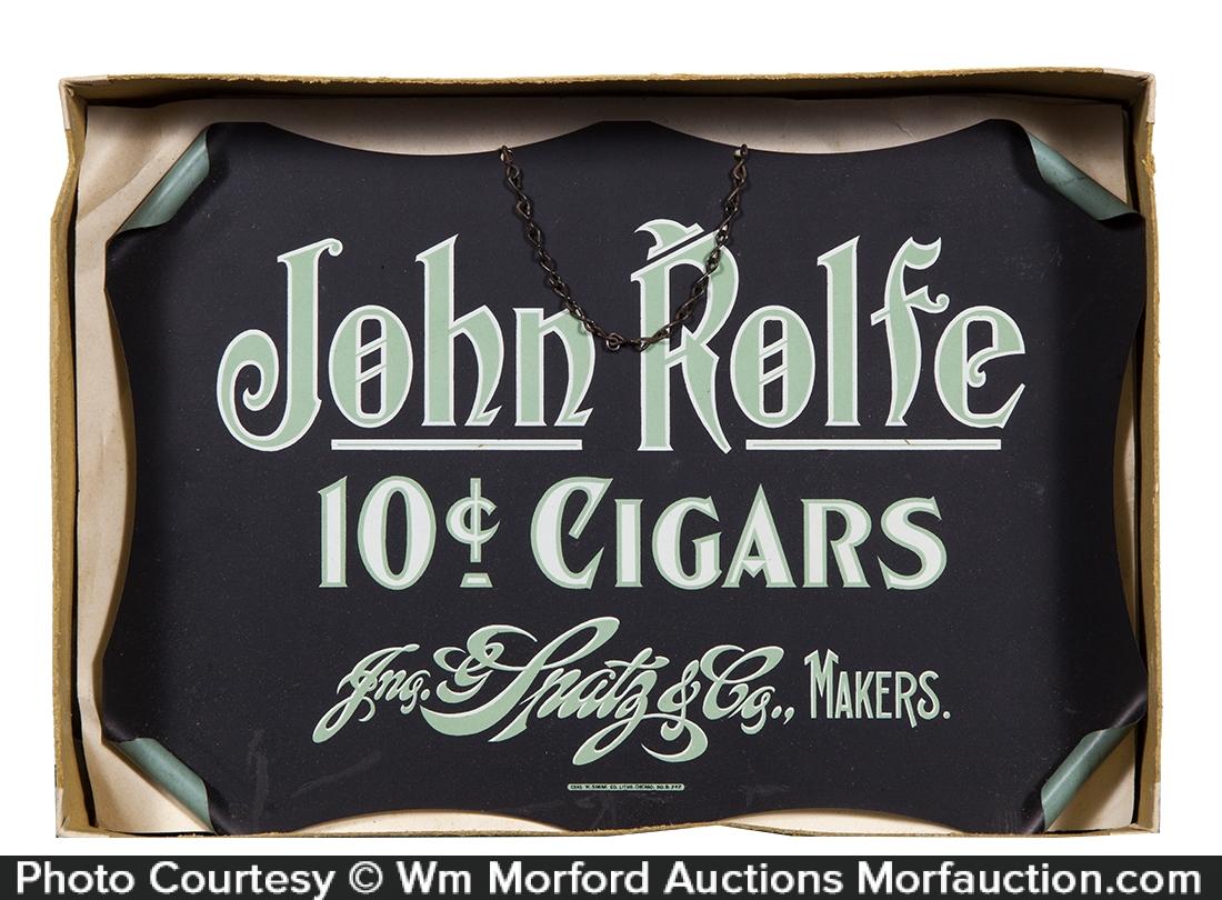 John Rolfe Cigar Signs