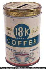 18K Coffee Sample/Bank