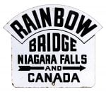 Niagara Falls Rainbow Bridge Porcelain Sign