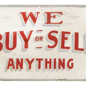 We Buy or Sell Anything Sign