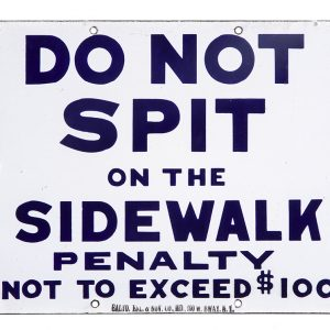 Do Not Spit On Sidewalk Porcelain Sign