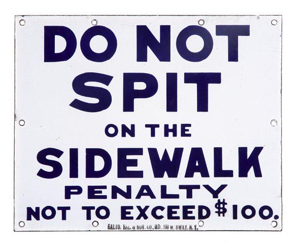 Do Not Spit On Sidewalk Porcelain Sign