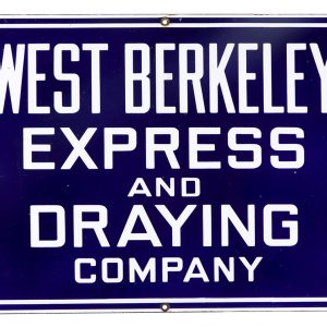 West Berkeley Express Porcelain Sign