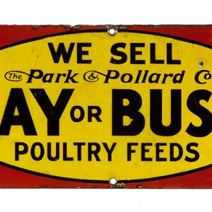 Lay or Bust Poultry Feeds Sign
