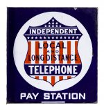 Independent Telephone Pay Station Sign